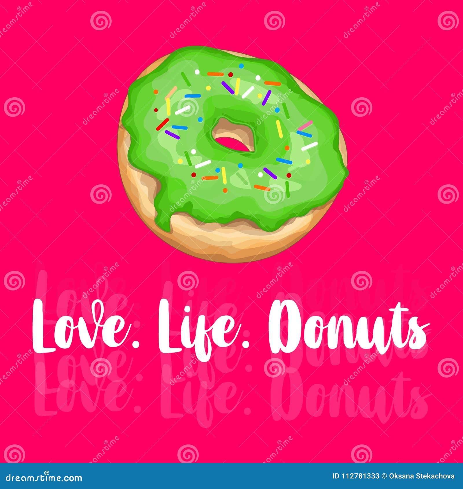Liefde life Donuts Hand het getrokken kalligrafische van letters voorzien Vectorkaartillustratie