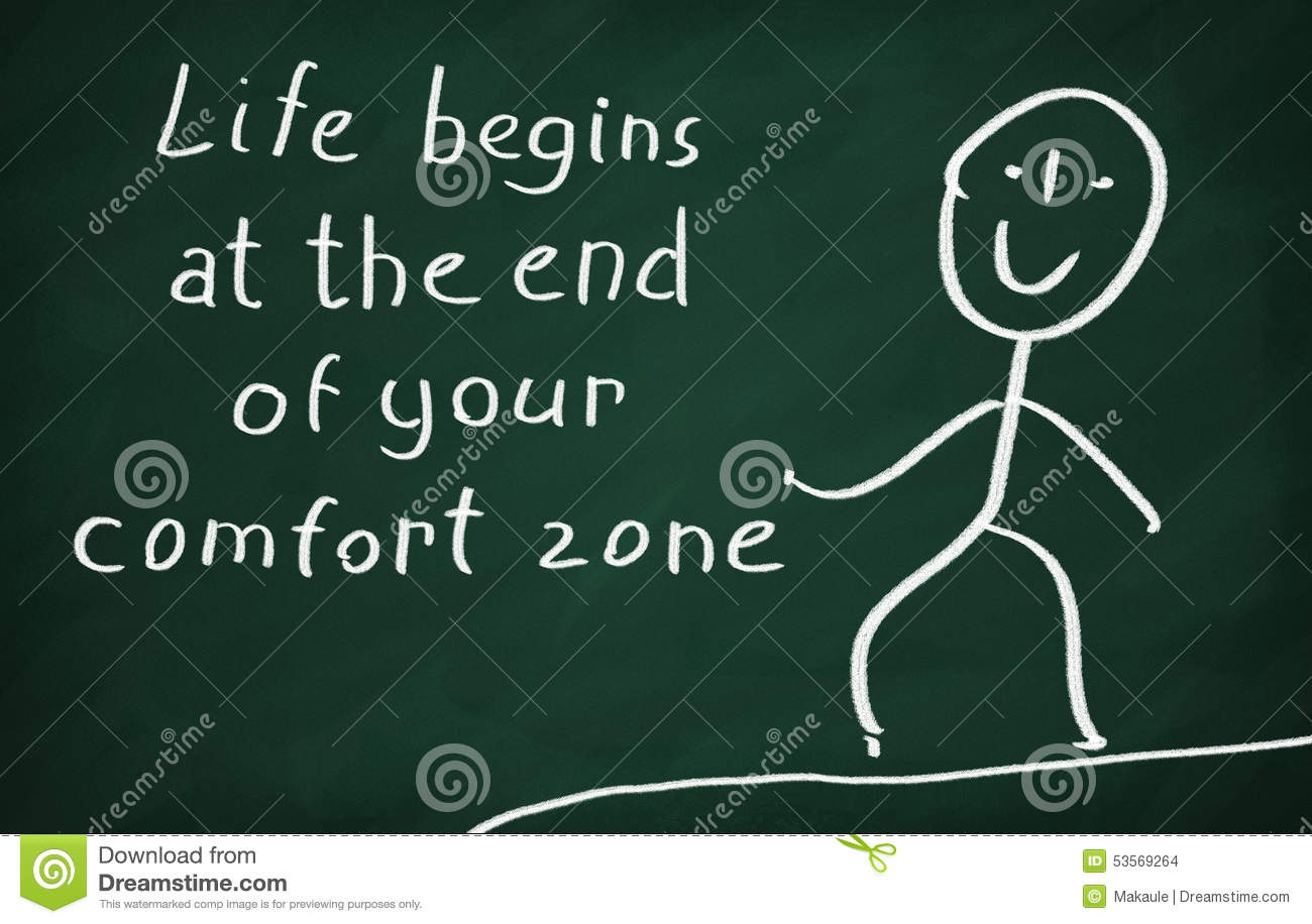 Life begins at the end of your comfort zone stock for Comfort zone