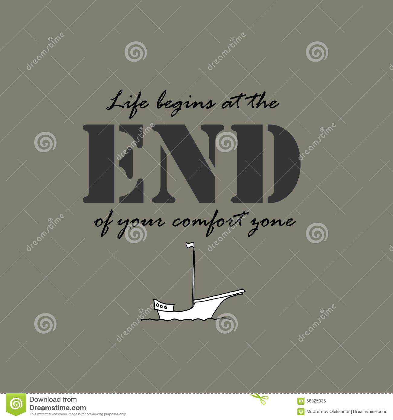 End Of Life Quotes Life Begins At The End Of Your Comfort Zone Stock Vector
