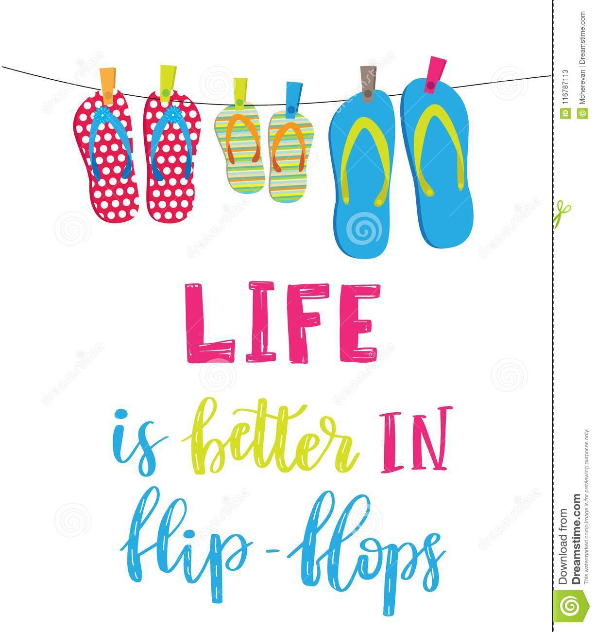 Life Is Better In Flip Flops Stock Illustration Illustration Of