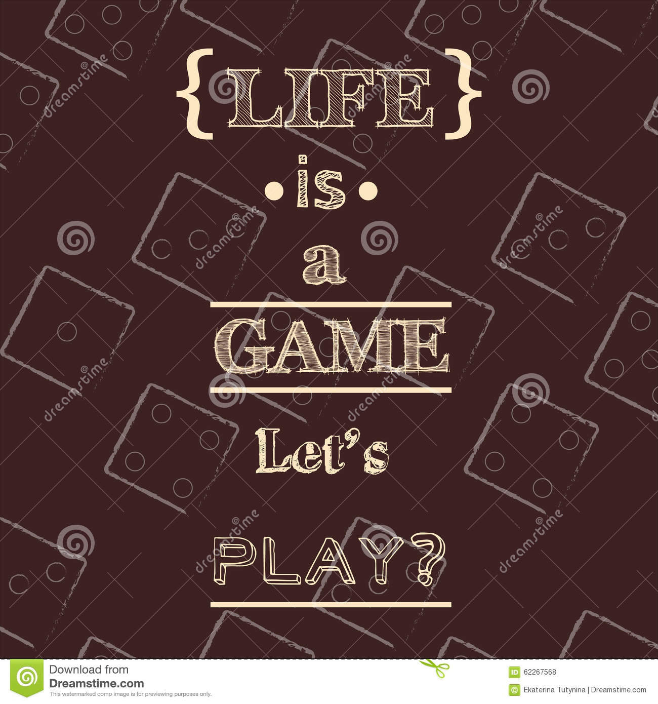 life is a game let s play quote typographical background stock