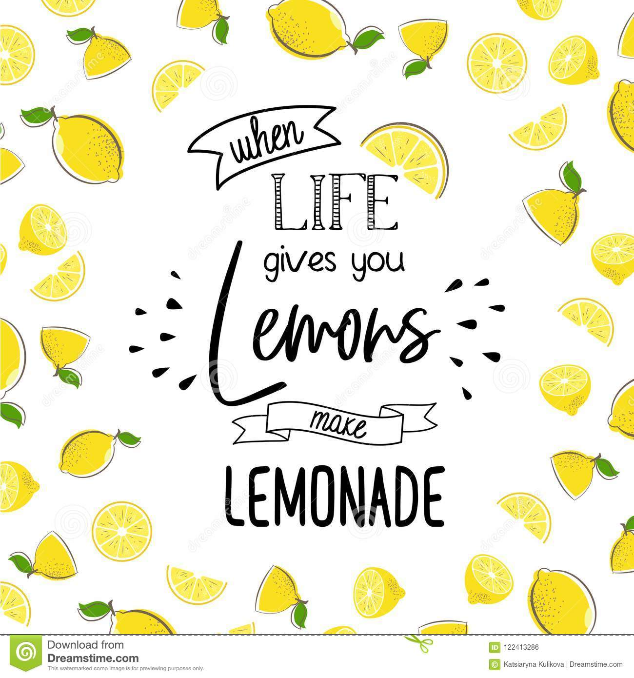When Life Give You Lemon Make Lemonade Stock Vector Illustration