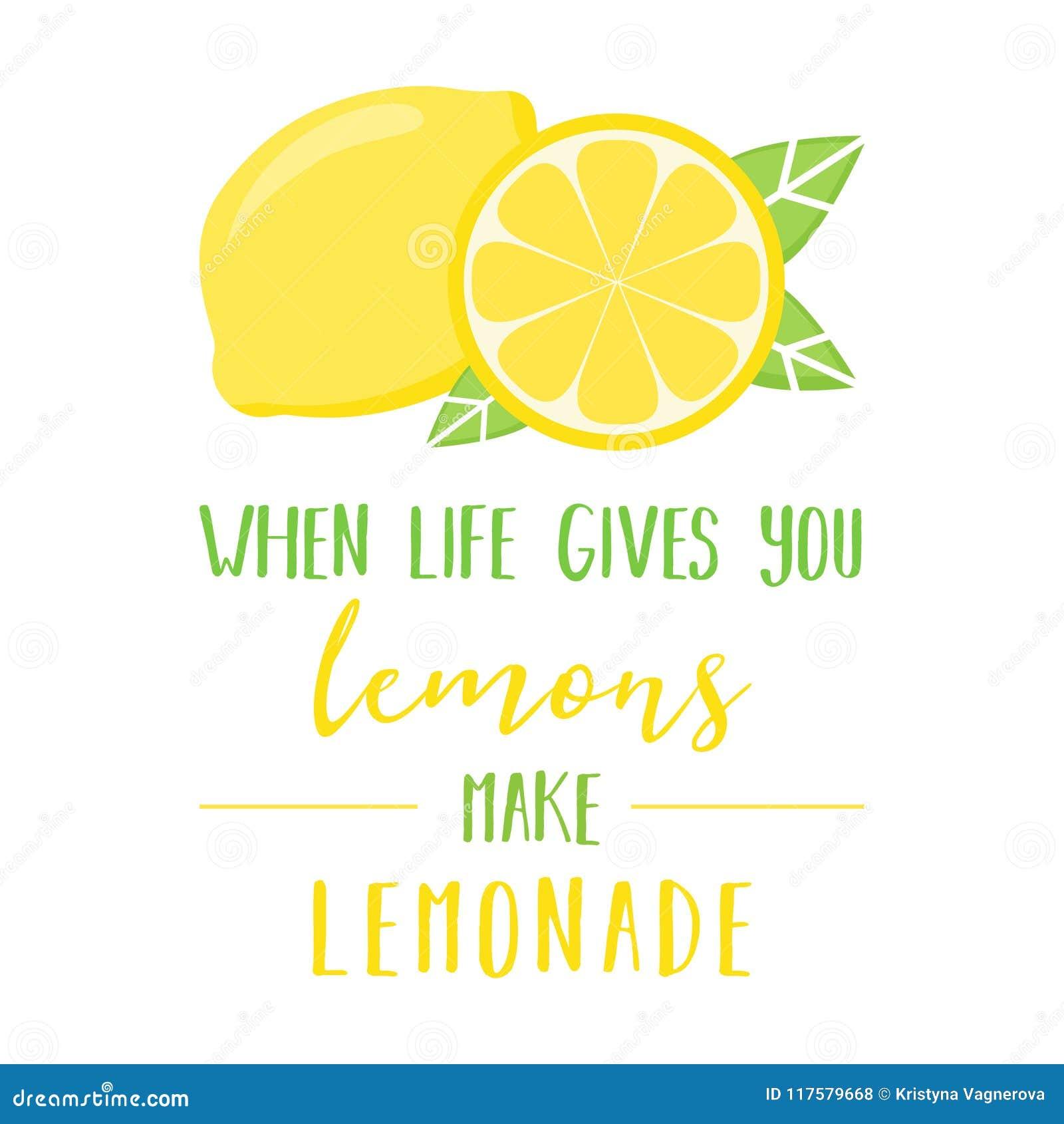 When Life Gives You Lemons Make Lemonade Stock Vector Illustration