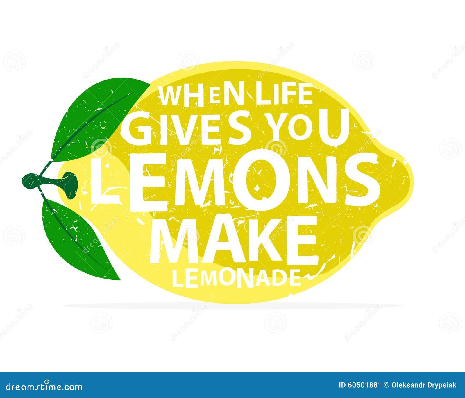 When Life Gives You Lemons Make Lemonade Stock Vector