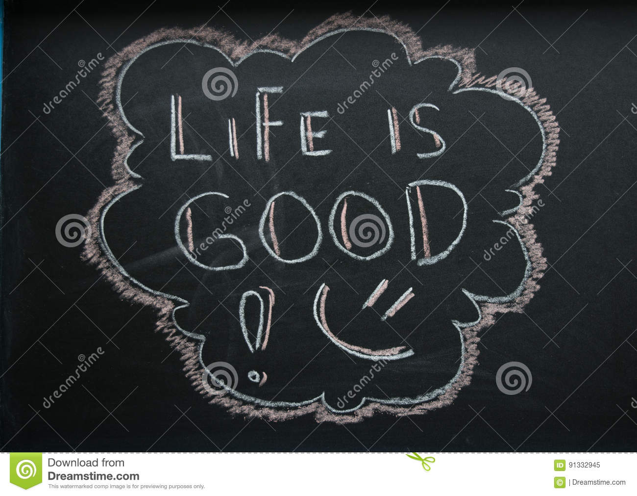 Life Is Good Stock Image Image Of Sign Mood Love Black 91332945