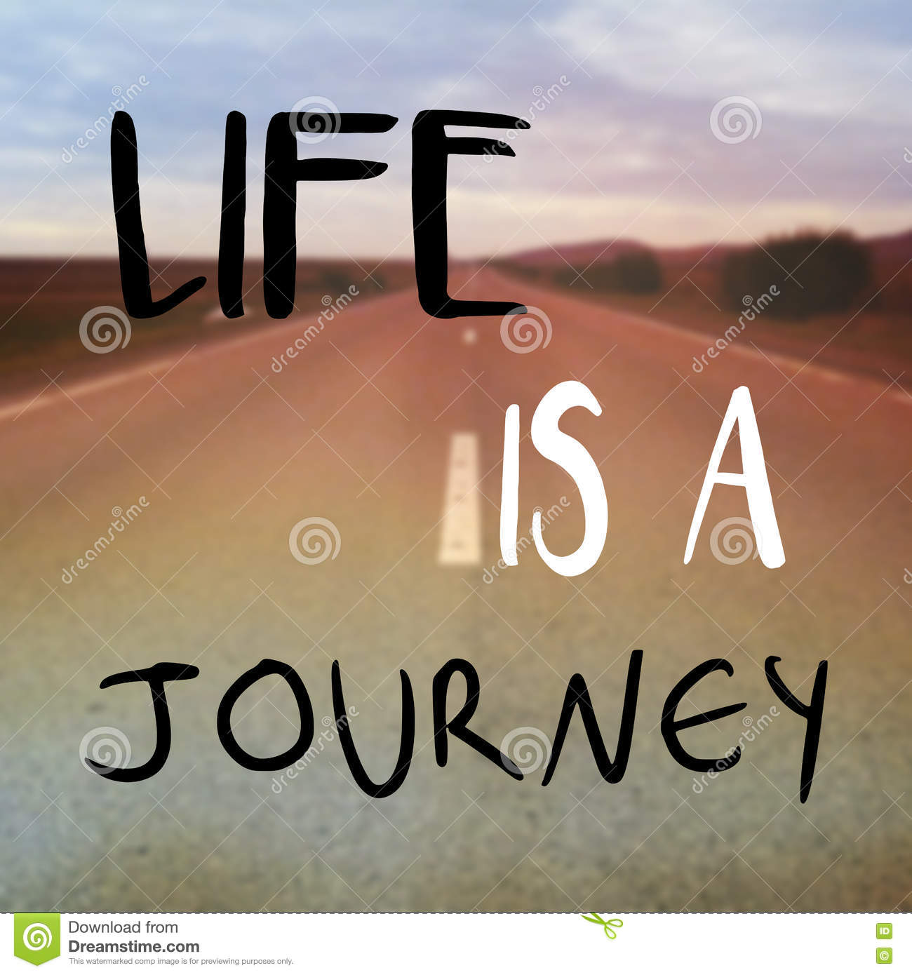Life Is A Journey Message Or Quote Stock Illustration Illustration