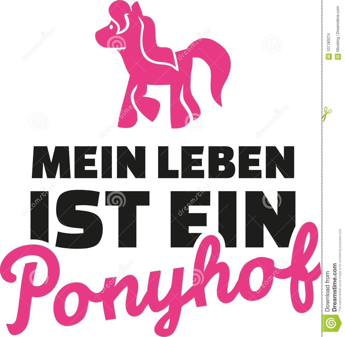 Life Is Not All Guns And Roses German Saying With Pony Stock Vector