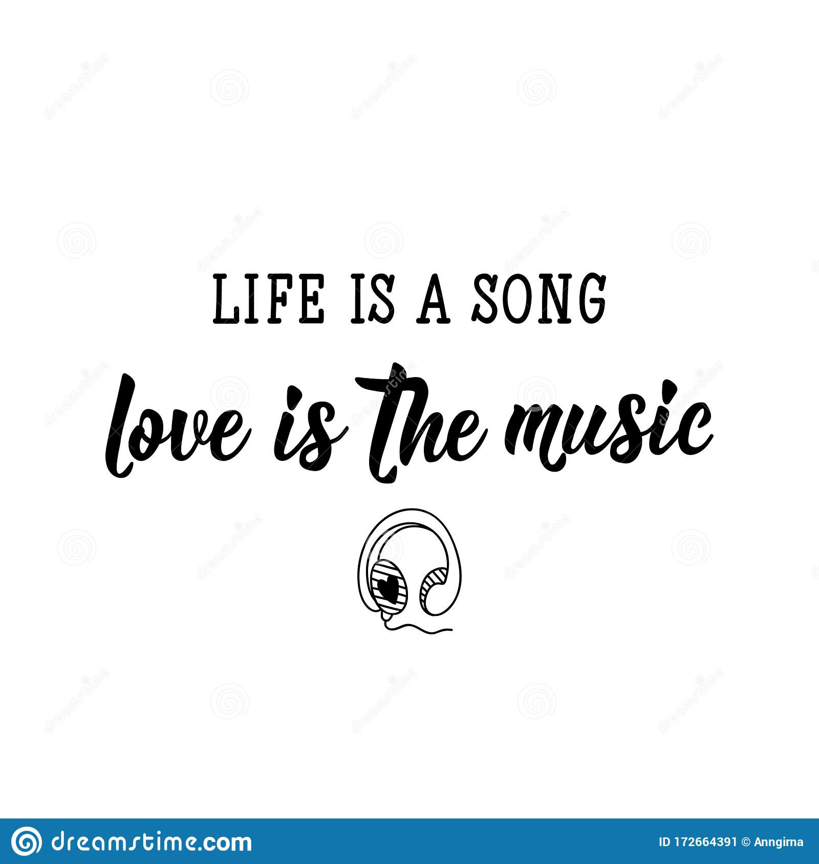 Life Is A Song Love Is The Music Lettering Calligraphy Vector Ink Illustration Stock Illustration Illustration Of Sing Banner 172664391