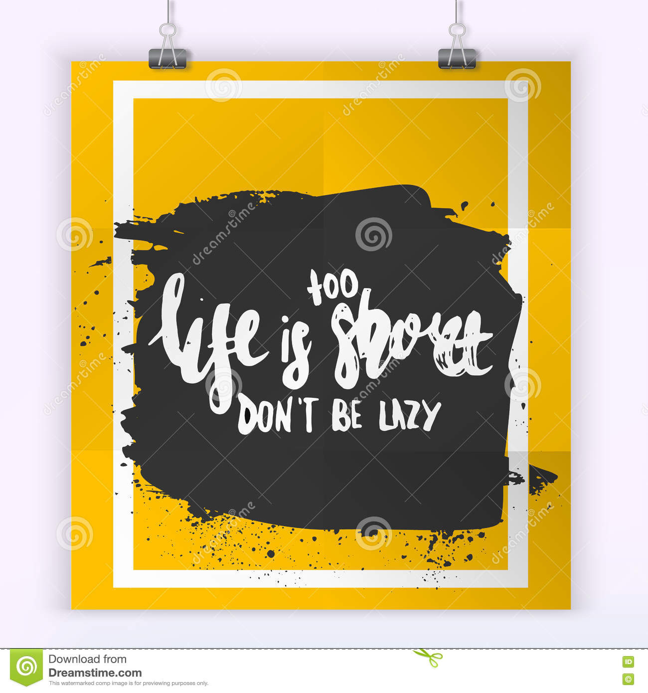 Life Is Too Short To Be Lazy Quote Lettering. Stock Vector ...