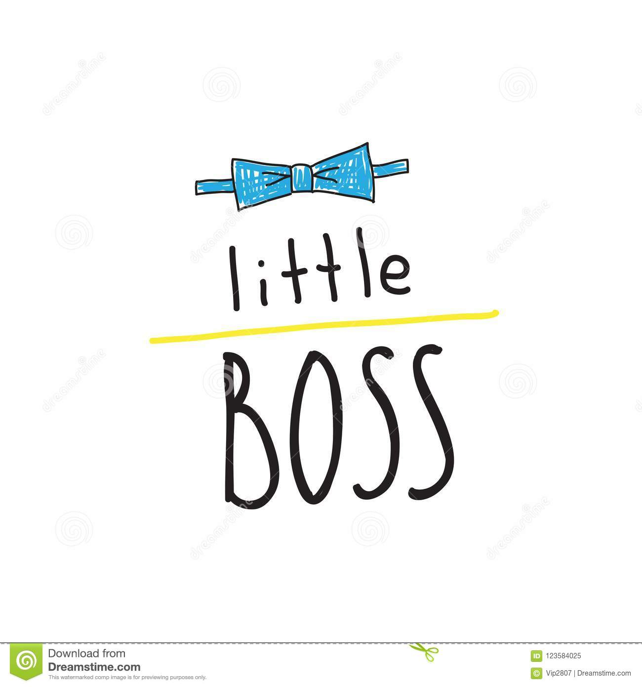 Little Boss Slogan. Hand Lettering Quotes To Print On Babies ...