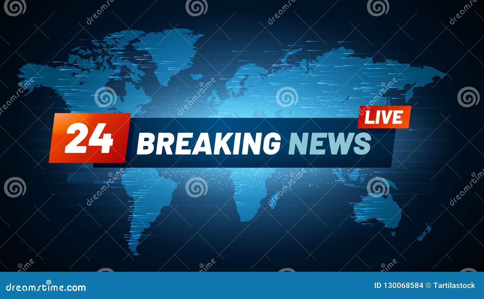 Live Breaking News Background Streaming Internet Tv Global News