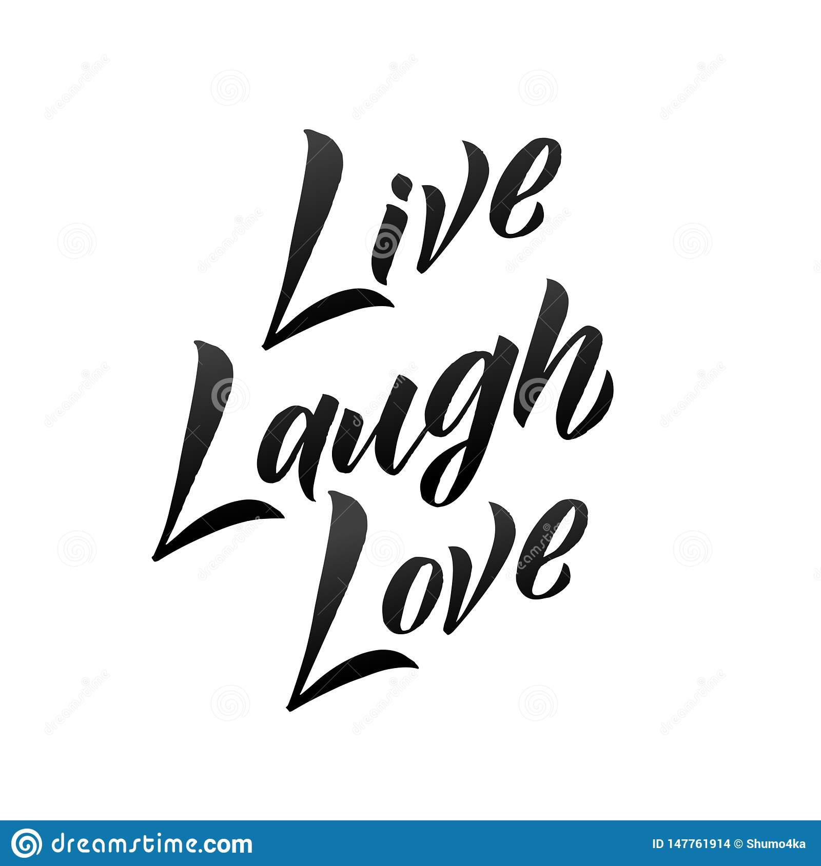 Live Laugh Love Hand Drawn Vector Lettering Isolated On White Background Stock Vector Illustration Of Graphic Drawn 147761914