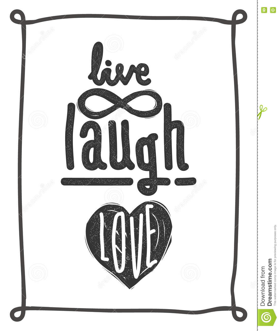 Live, Laugh, Love. Simple Lettering Quote With Chaotic Brush Eff ...