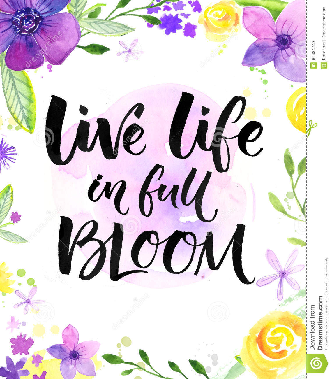 Live life in full of bloom inspirational saying hand