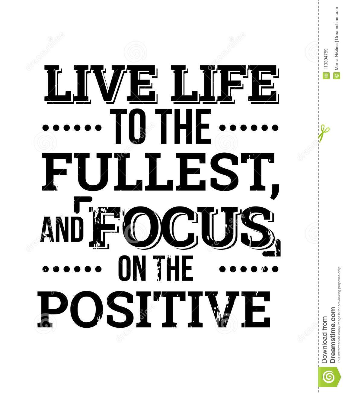 Live Life To The Fullest Motivational Quotes Stock Vector