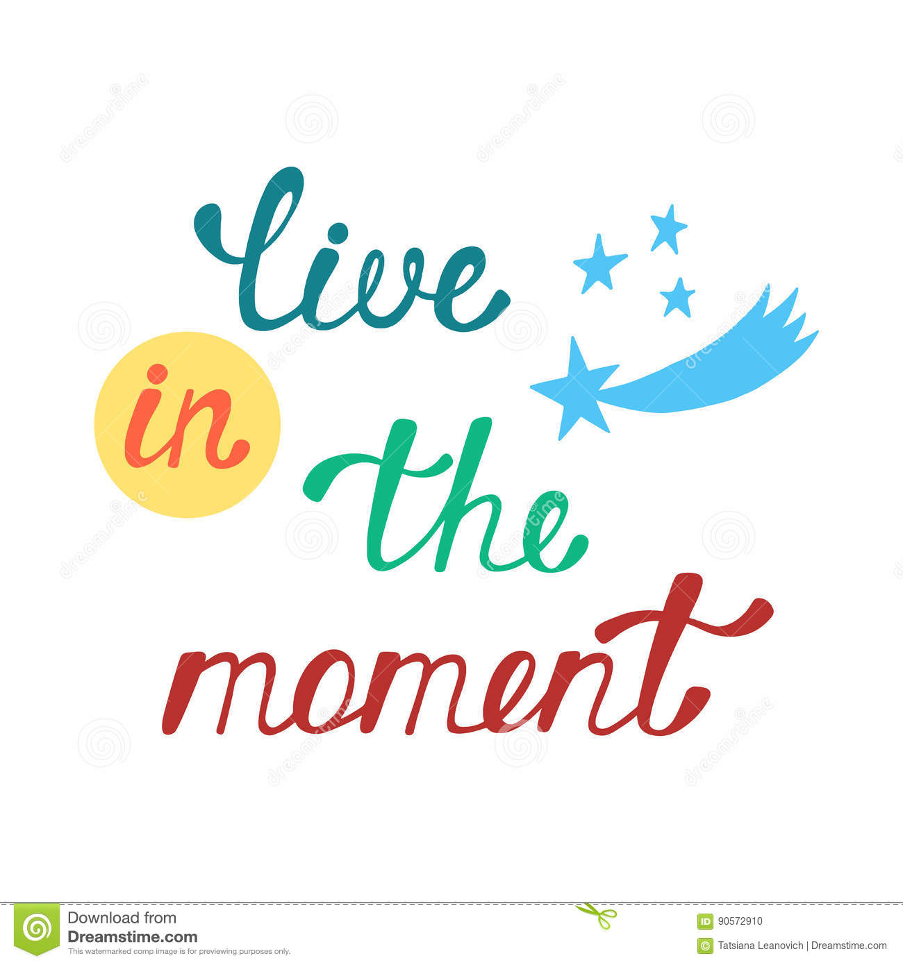 Live In The Moment Quotes | Live In The Moment Inspirational Quote About Happy Stock Vector