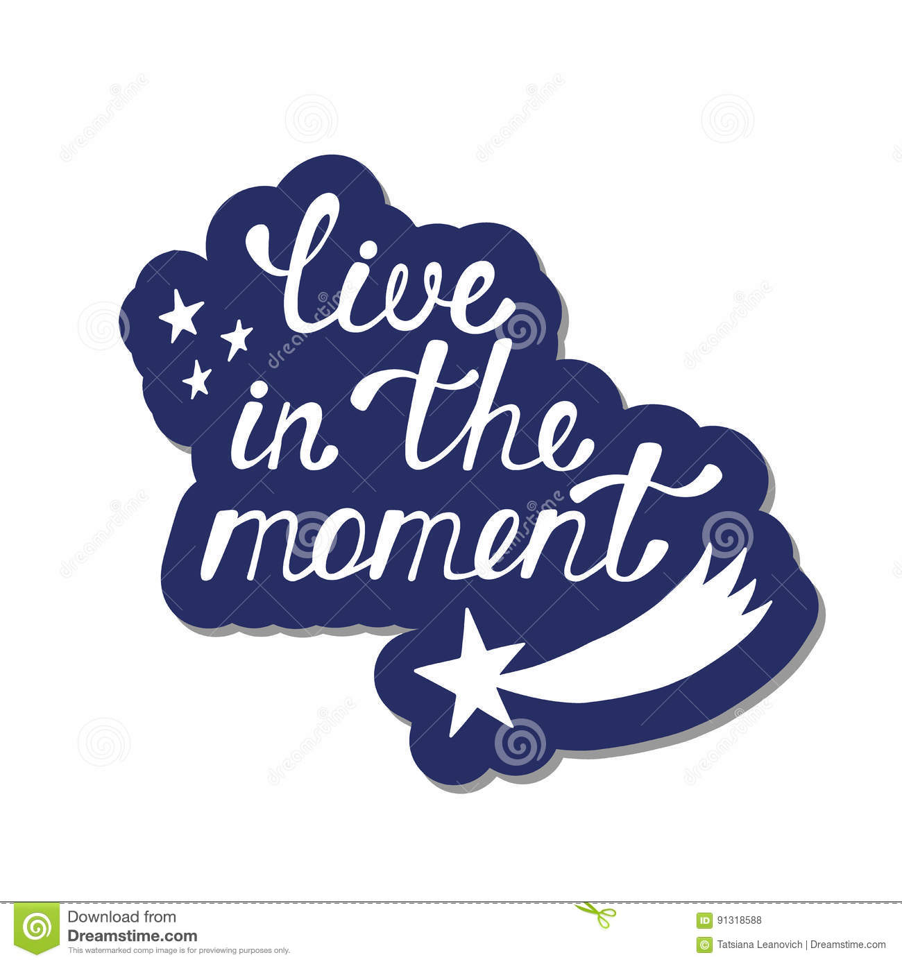 Live In The Moment Inspirational Quote About Happy Stock Vector
