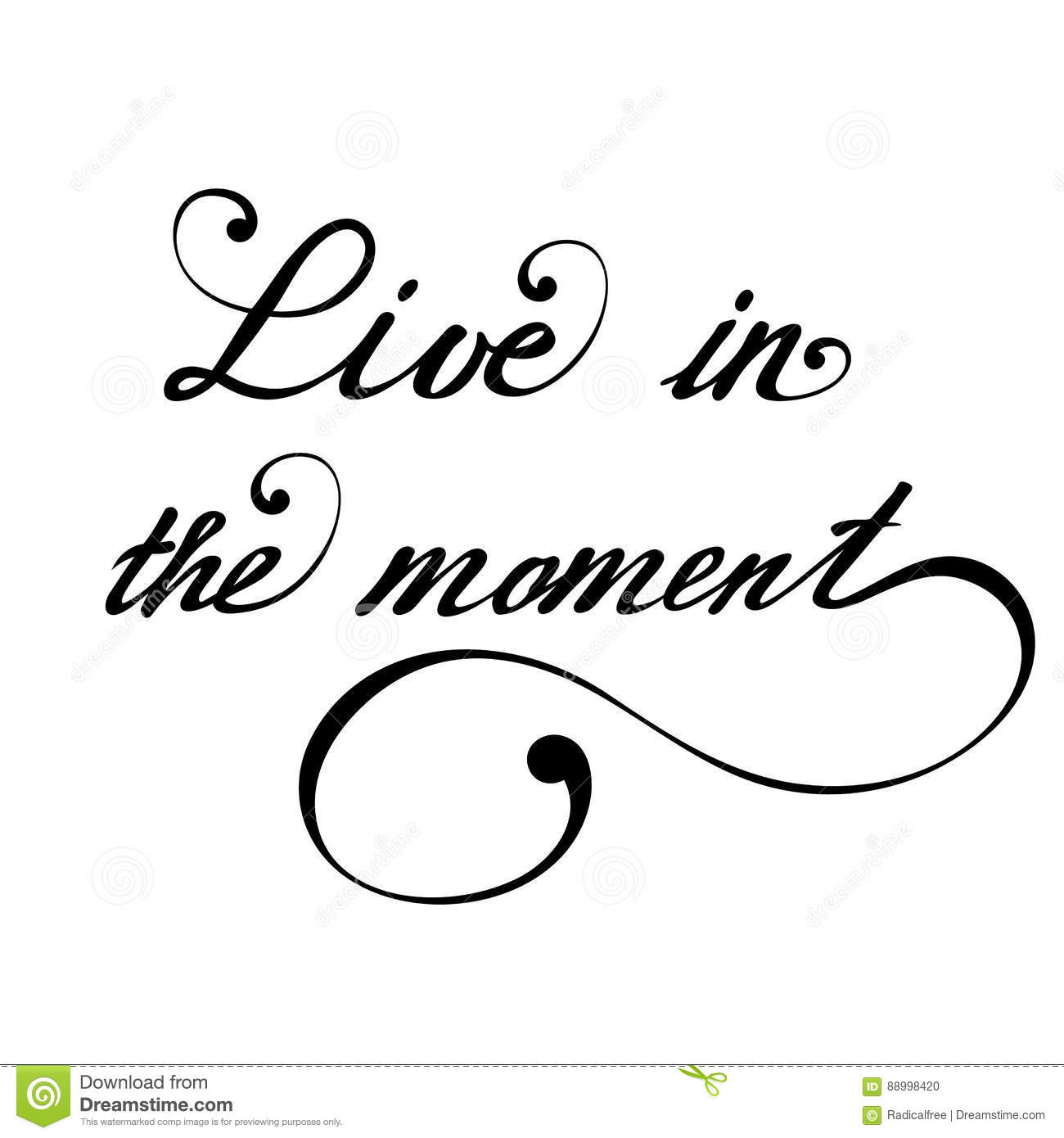 Good Quotes About Living In The Moment: Live In The Moment. Inspirational Quote About Happy