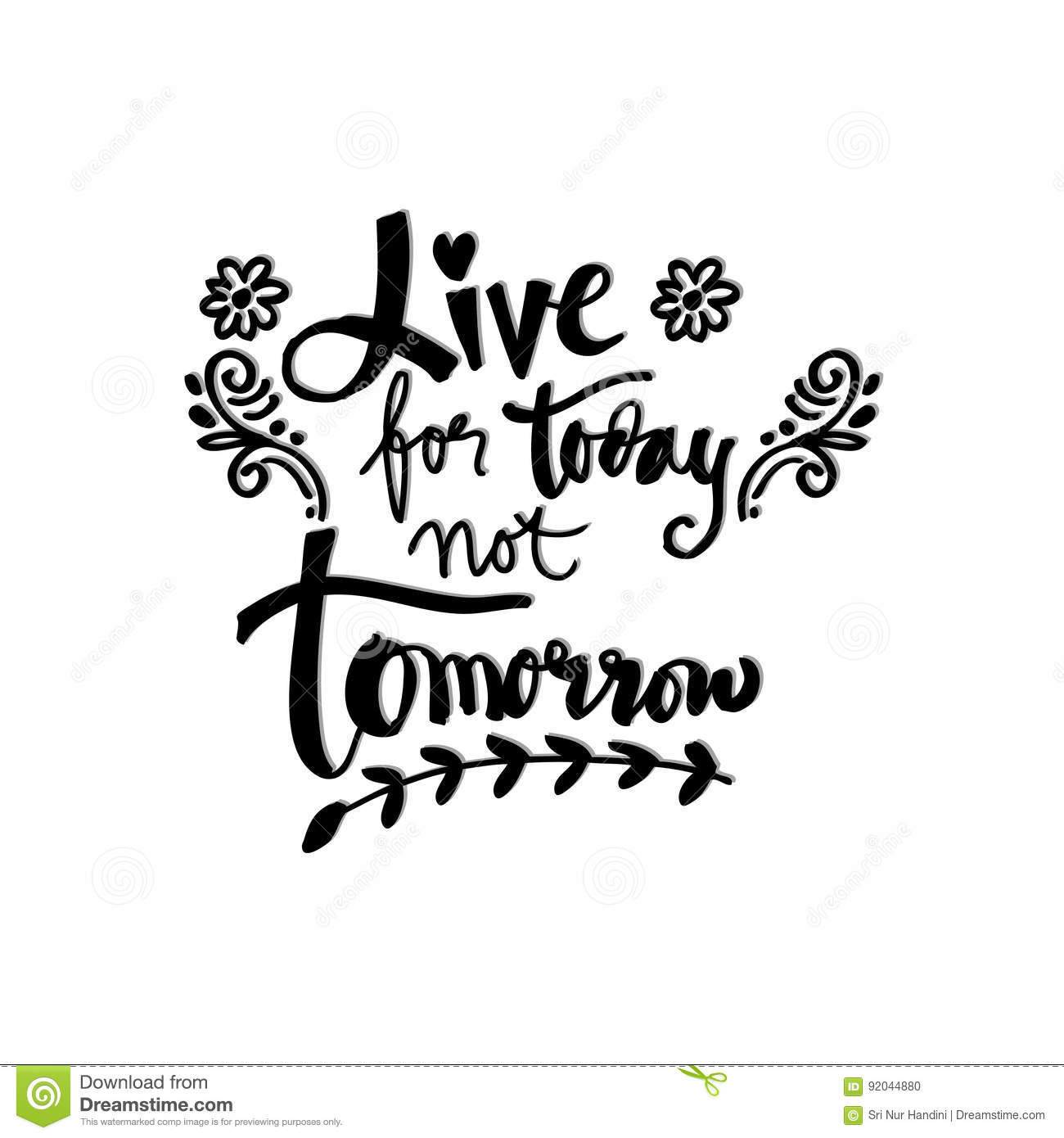 Live For Today Quotes Live For Today Not Tomorrowstock Illustration  Illustration Of