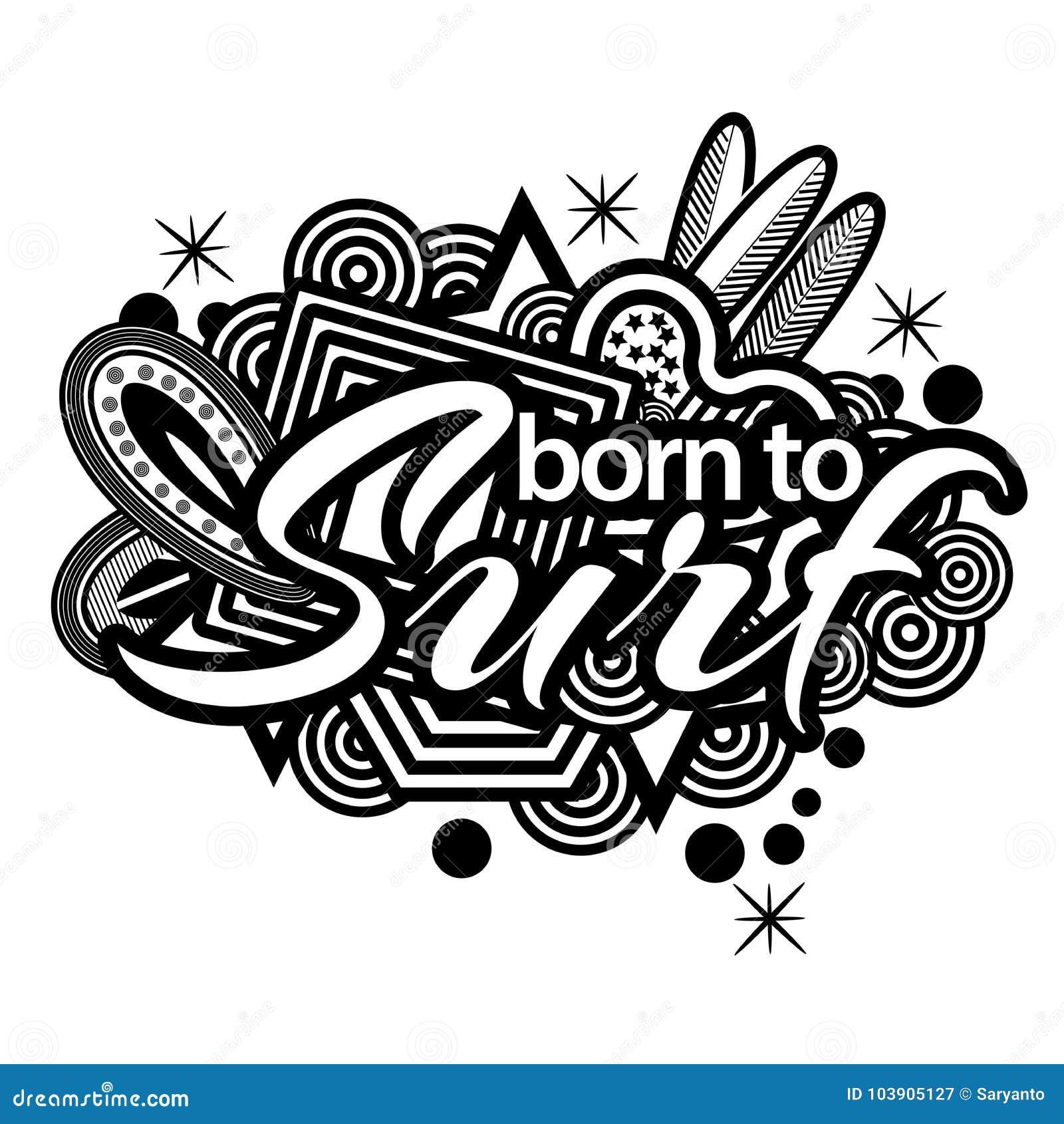 Llevado practicar surf Texto de la tipografía de las letras de la mano doodles Ilustrador del vector