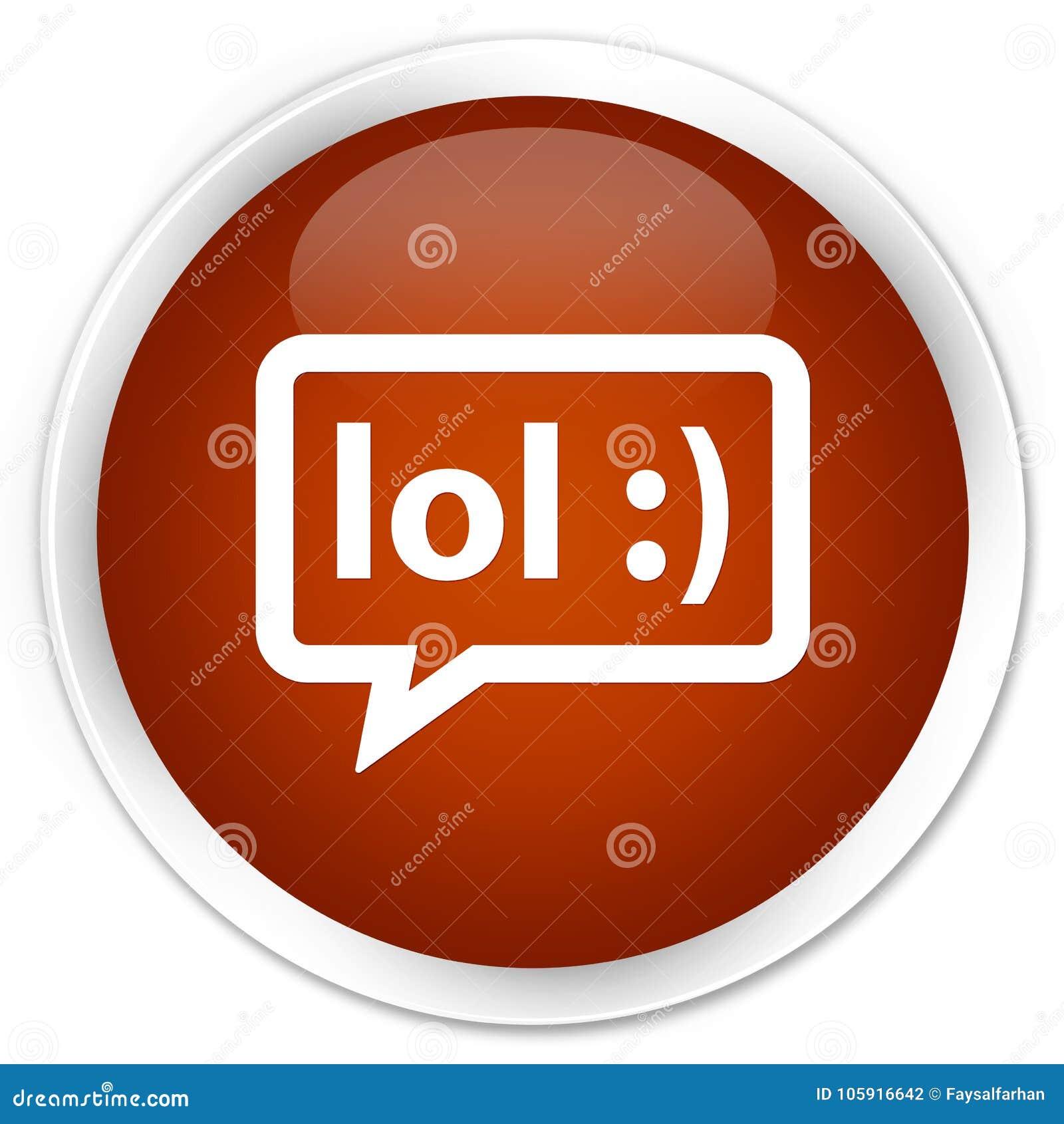 LOL bubble icon premium brown round button