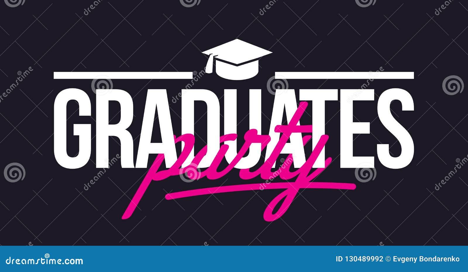 Los graduados van de fiesta El poner letras de la enhorabuena