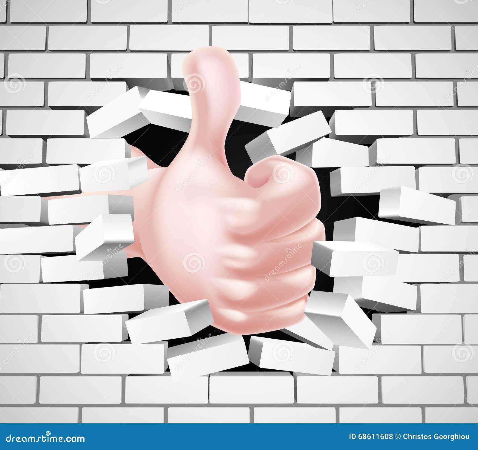 Los pulgares suben la mano que rompe la pared