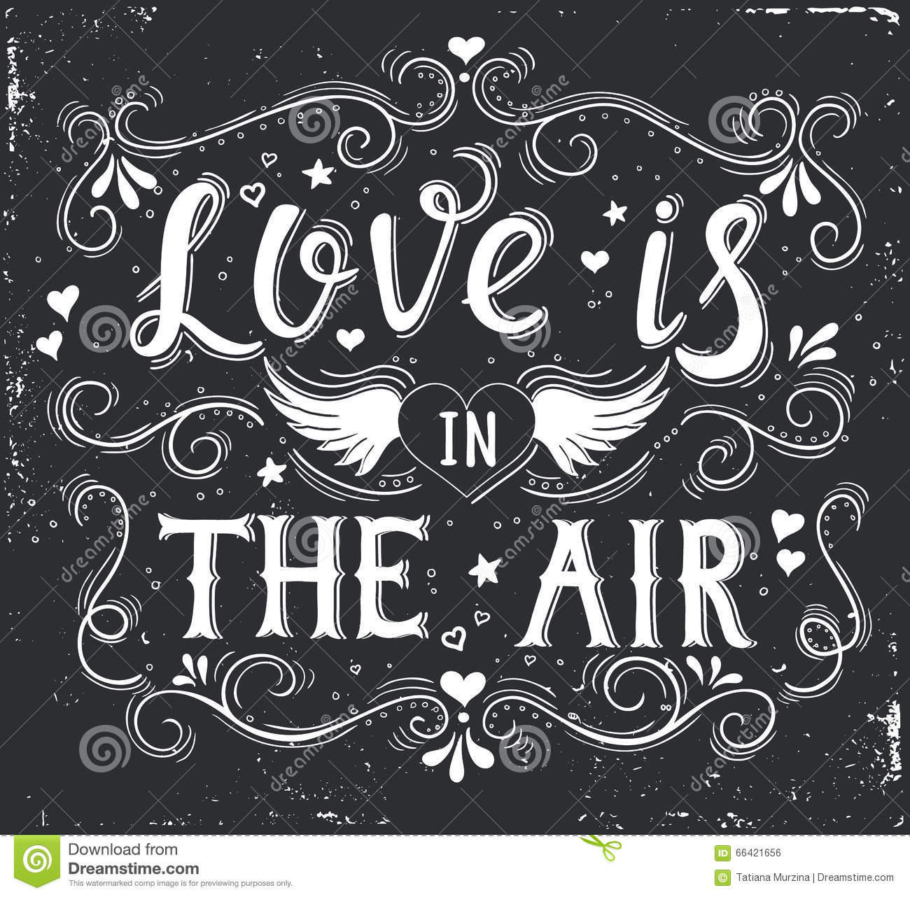 Love is in the air. Hand drawn typography poster.