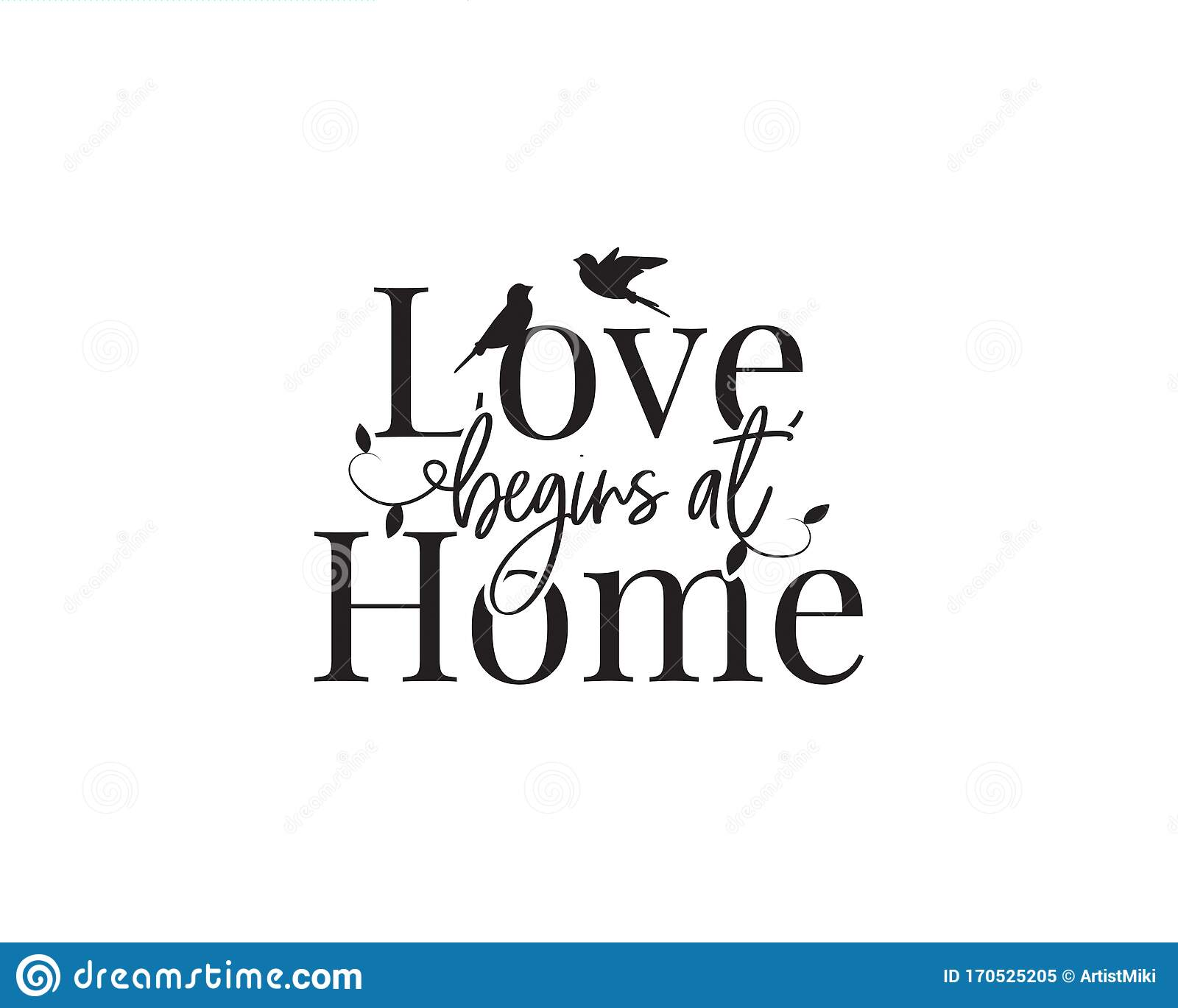Home Love Quotes Stock Illustrations 818 Home Love Quotes Stock Illustrations Vectors Clipart Dreamstime