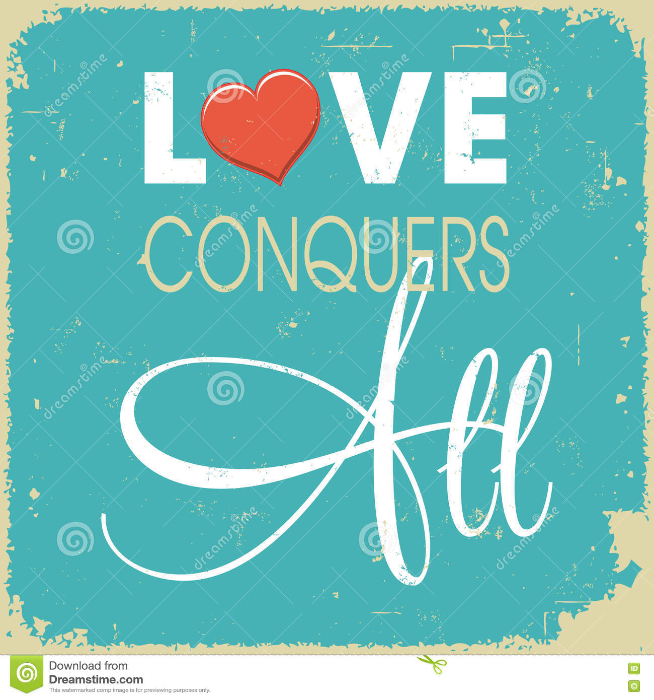 Love Conquers All Stock Vector. Illustration Of