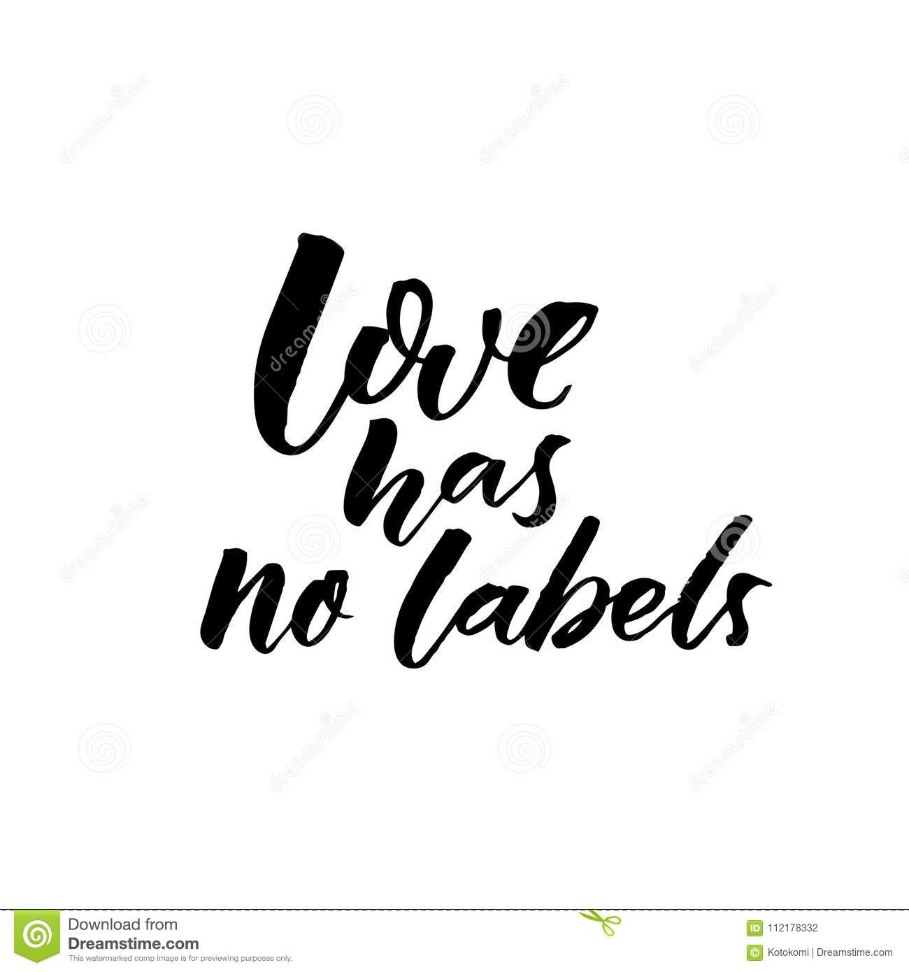 Love Has No Labels Black Brush Calligraphy On White Background