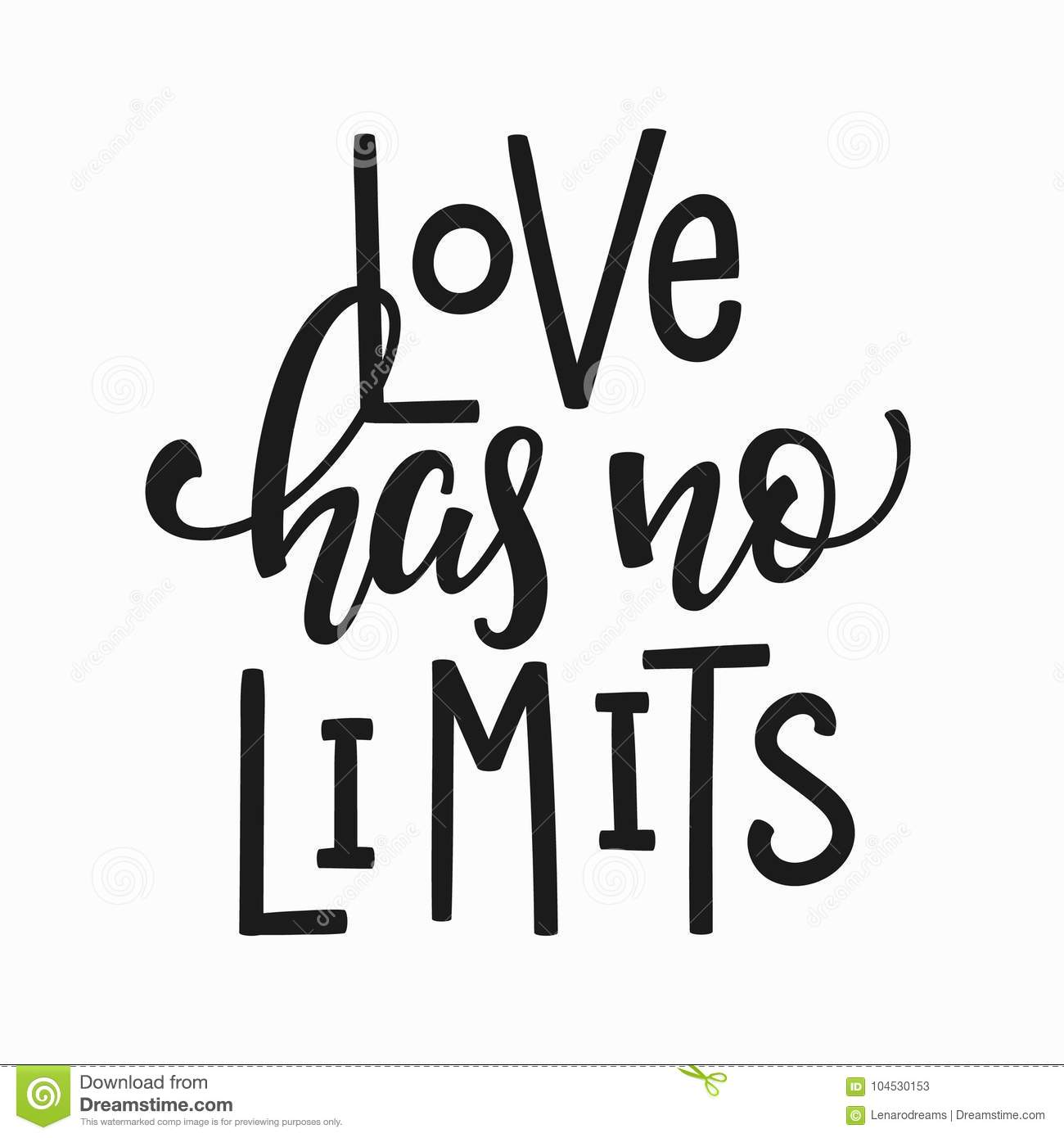 Love Has No Limits T Shirt Quote Lettering Stock Illustration