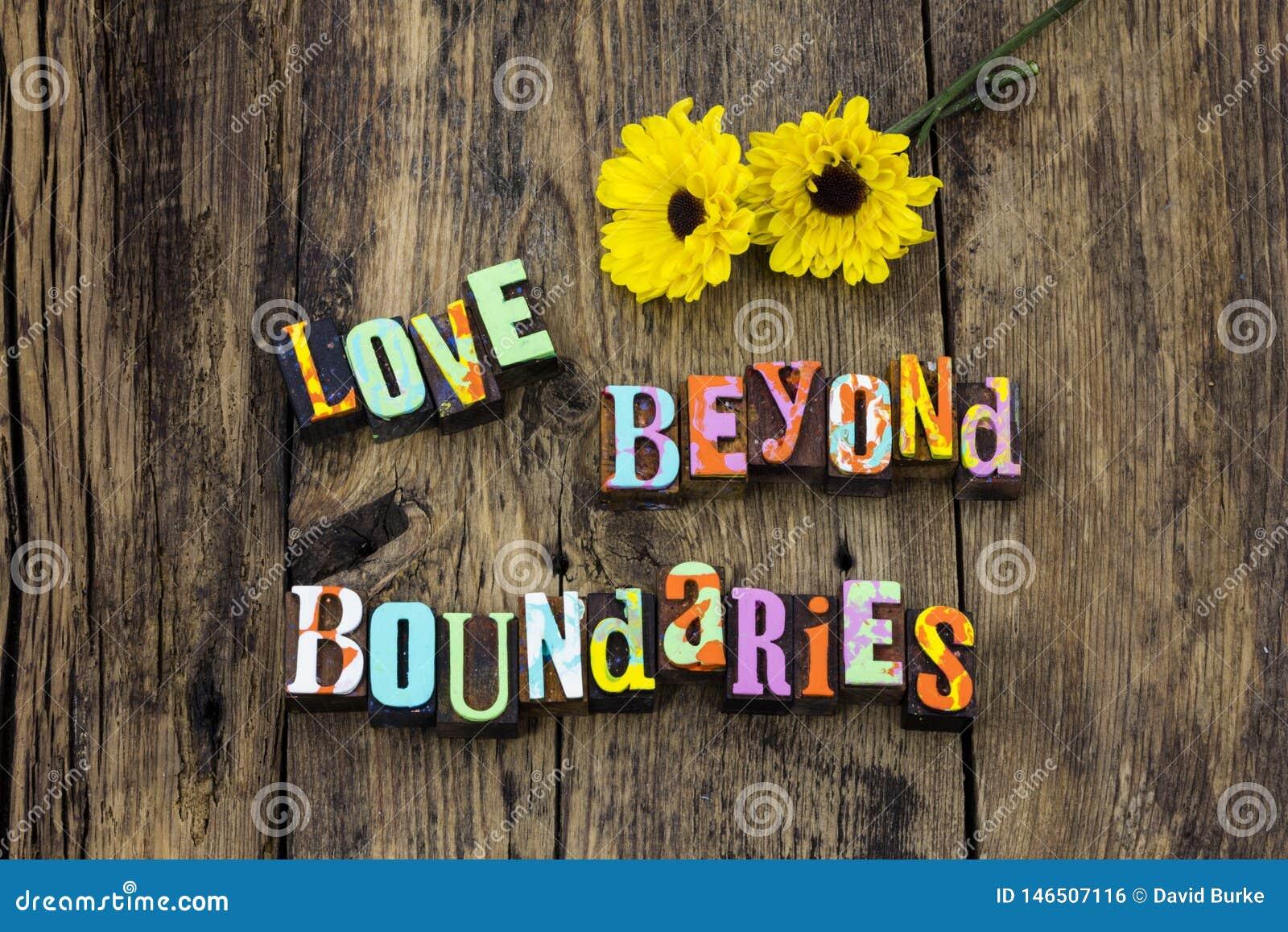 Love life beyond set boundaries rules live