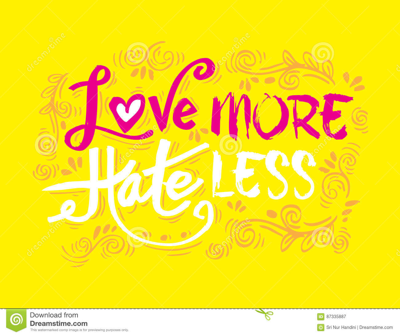 Love More Hate Less Stock Illustration Illustration Of Quote 87335887