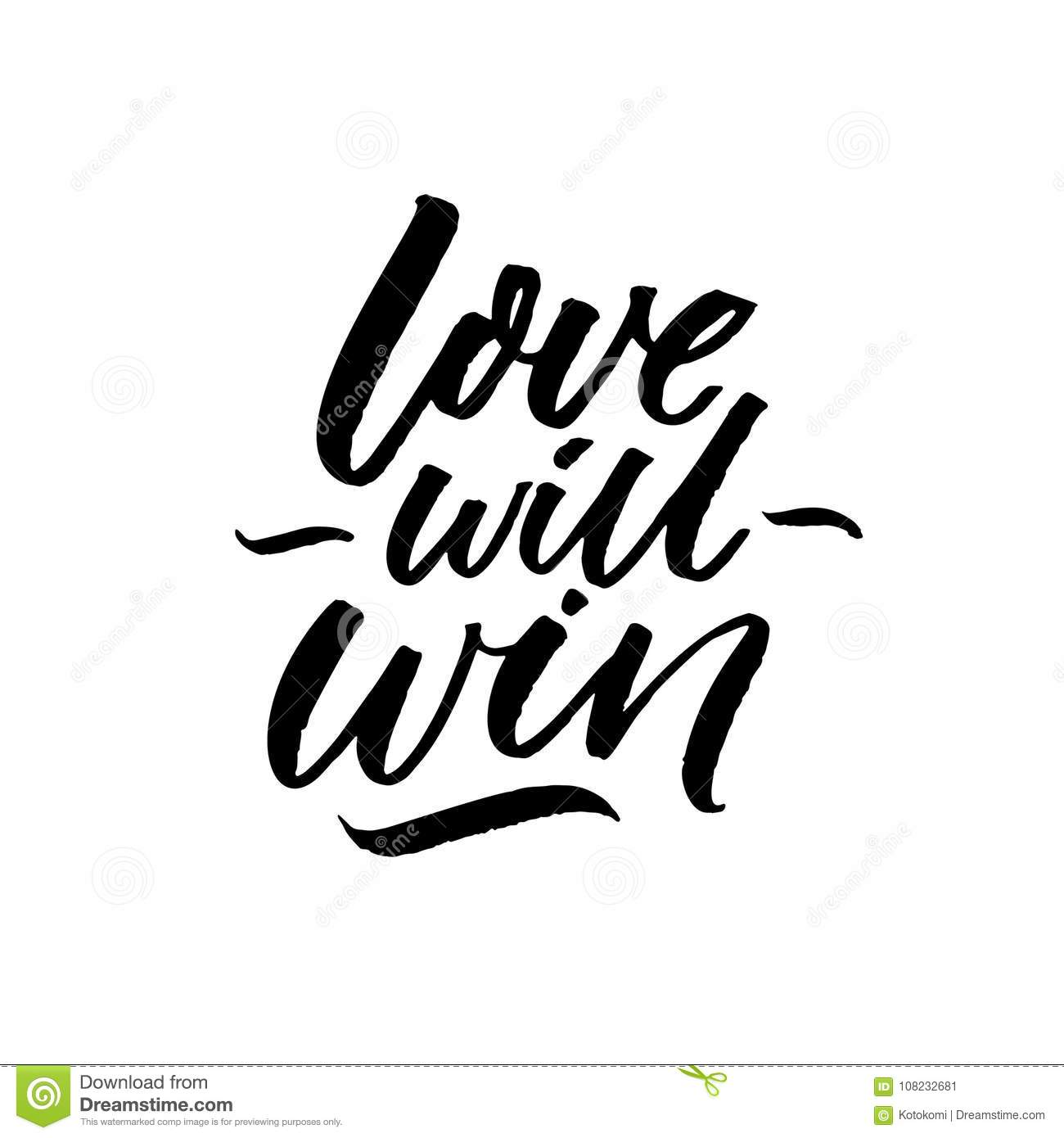 Love Will Win. Inspirational Quote About Love Problems ...