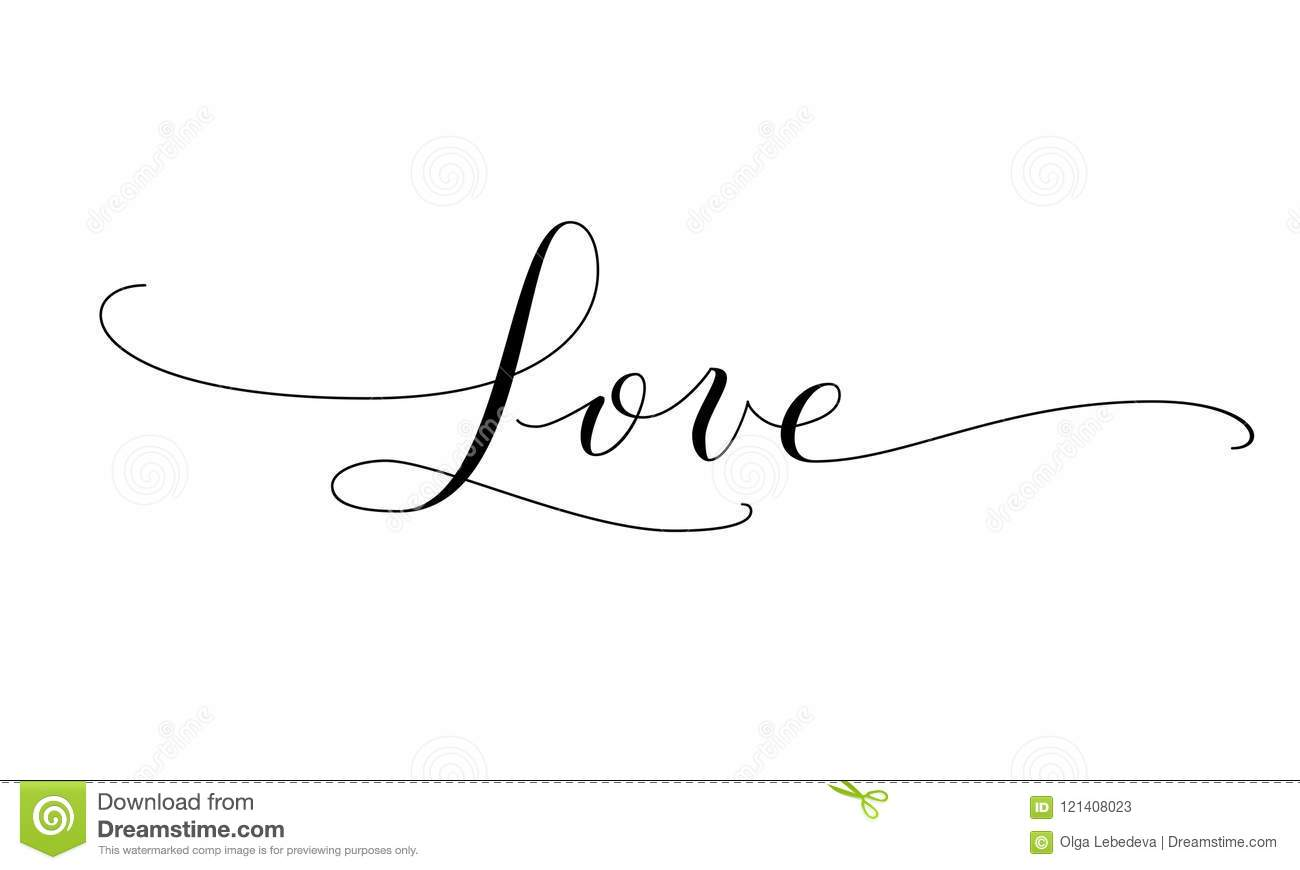Love Word Hand Written Customigraphy Great For Valentine Day Cards Wedding Invitations