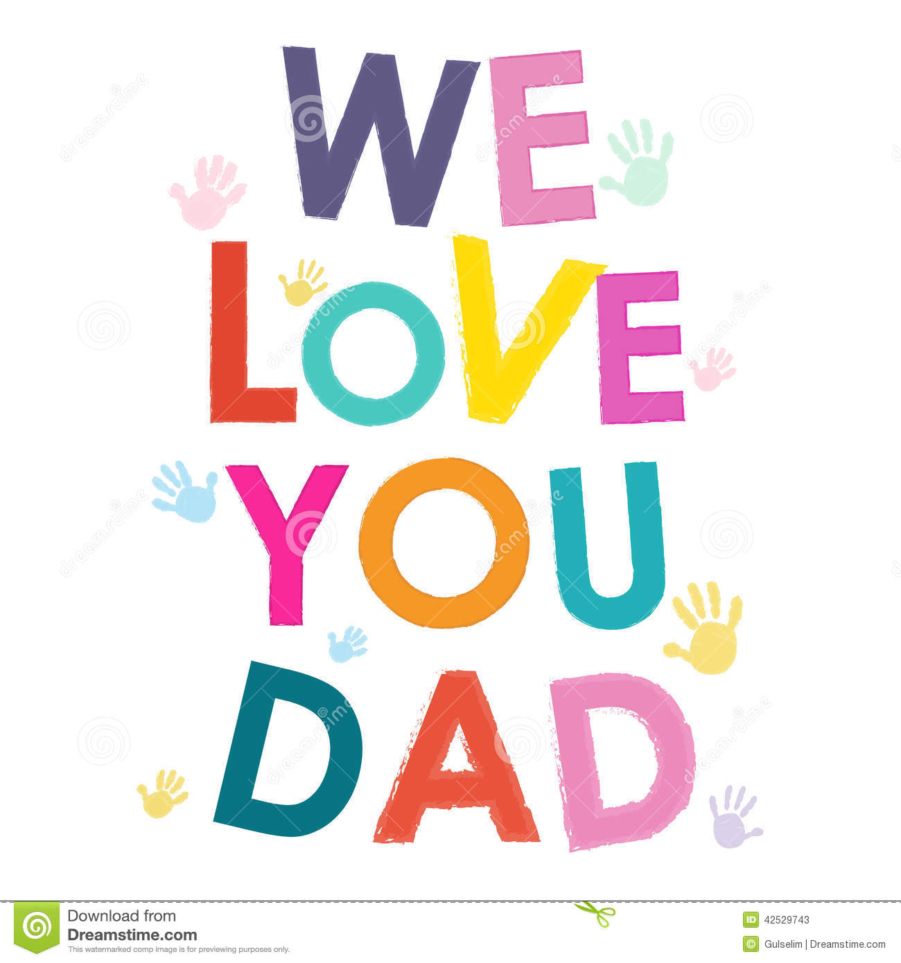 We Love You Dad Happy Fathers Day Card Illustration 42529743 Megapixl