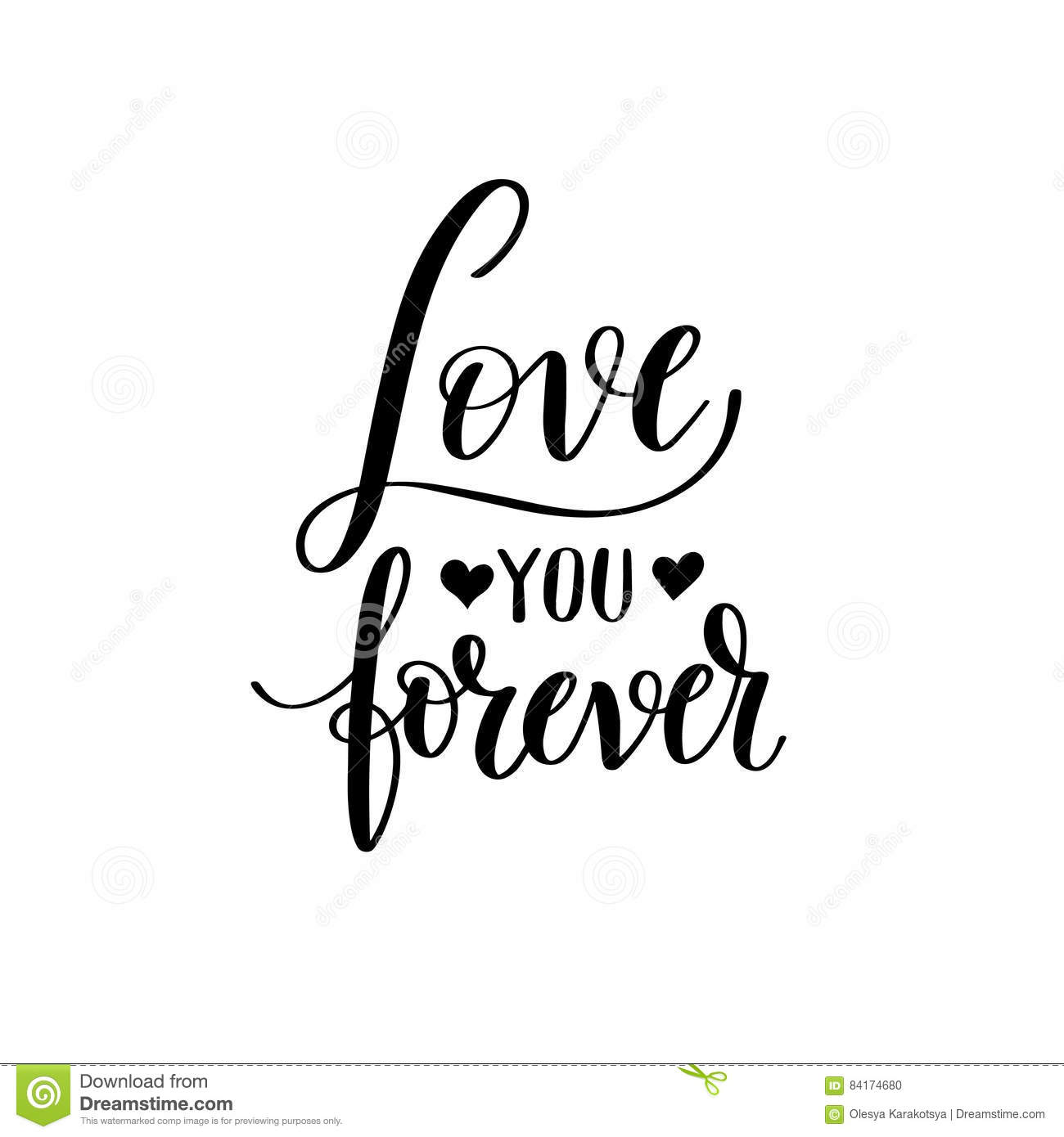 love you forever black and white hand written lettering about lo