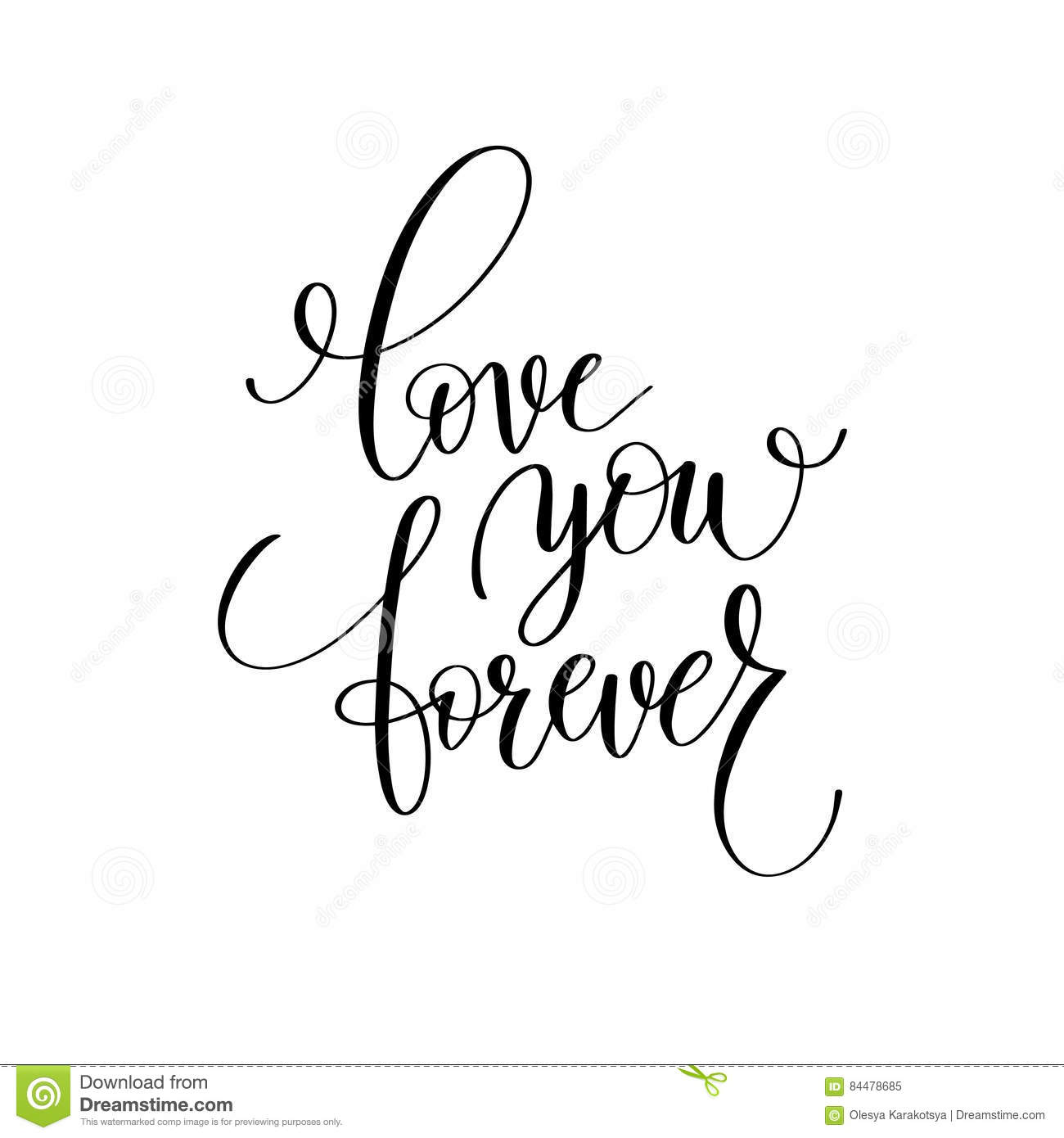 Love You Forever Black And White Hand Written Lettering Romantic