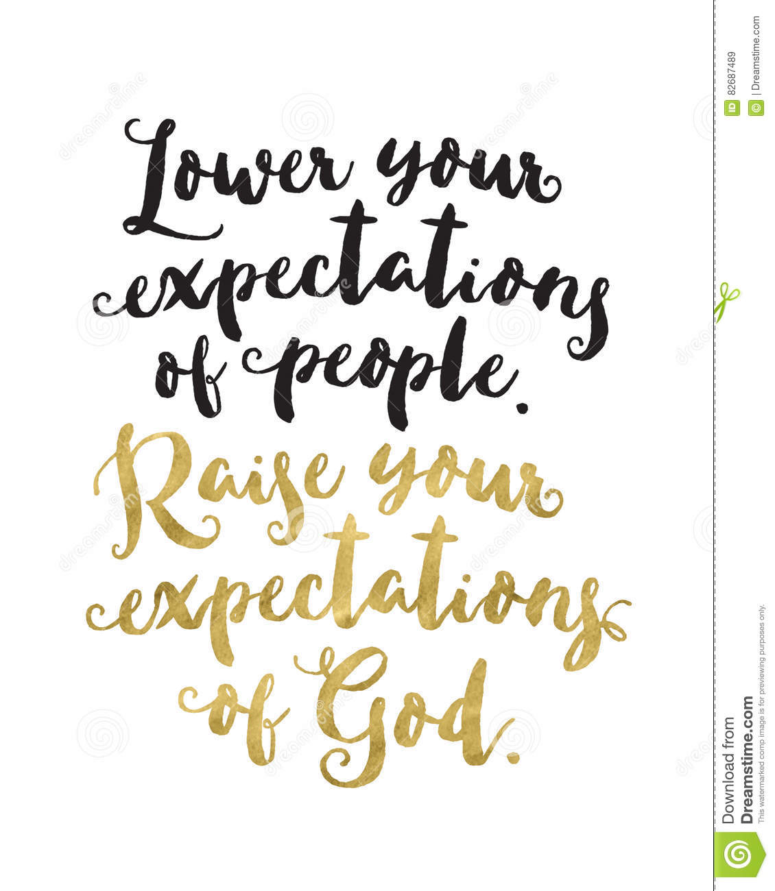 lower your expectations of people raise your expectations of god `lower your expectations of people raise your expectations of god`