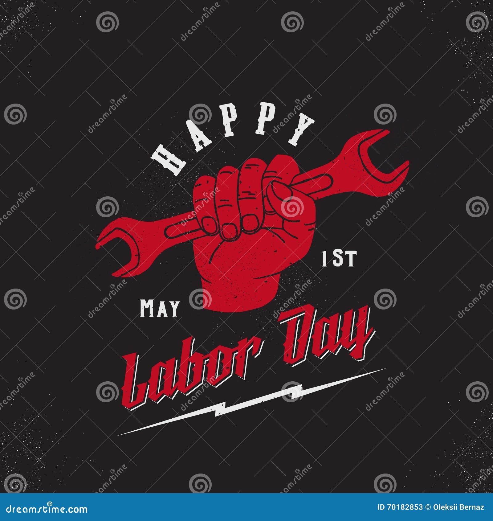 Lycklig arbets- dag först av mallen för affisch, för kort, för tryck eller för etikett för Maj tappningvektor Skiftnyckel i en ha