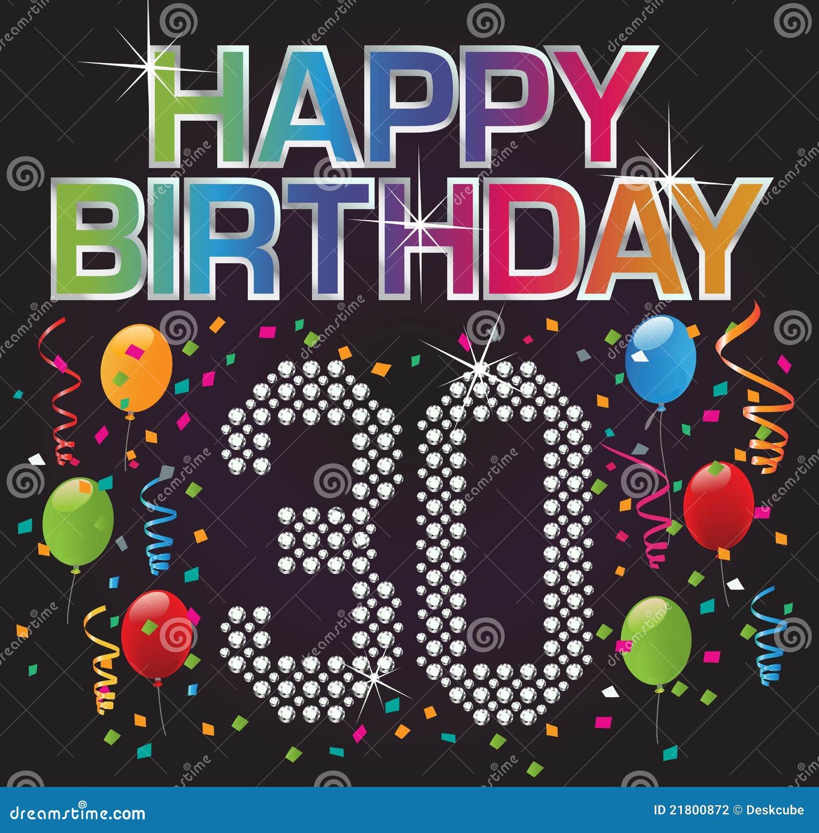 30 födelsedag Lycklig födelsedag 30 stock illustrationer. Illustration av  30 födelsedag