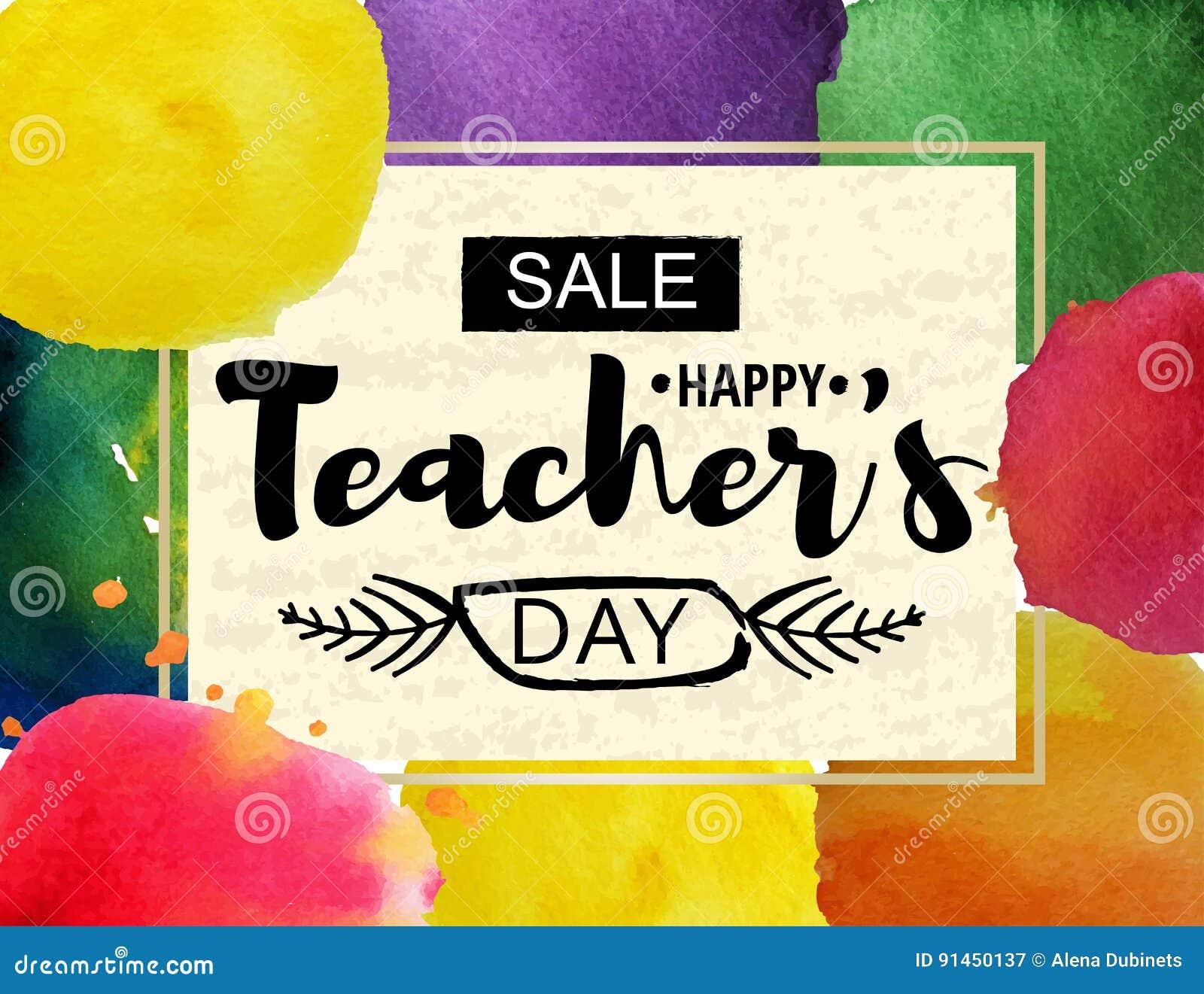 Lyckligt kort för hälsning för dag för lärare` s Ram med meddelandet av rabatter för dagen av lärare Vattenfärgfläckar