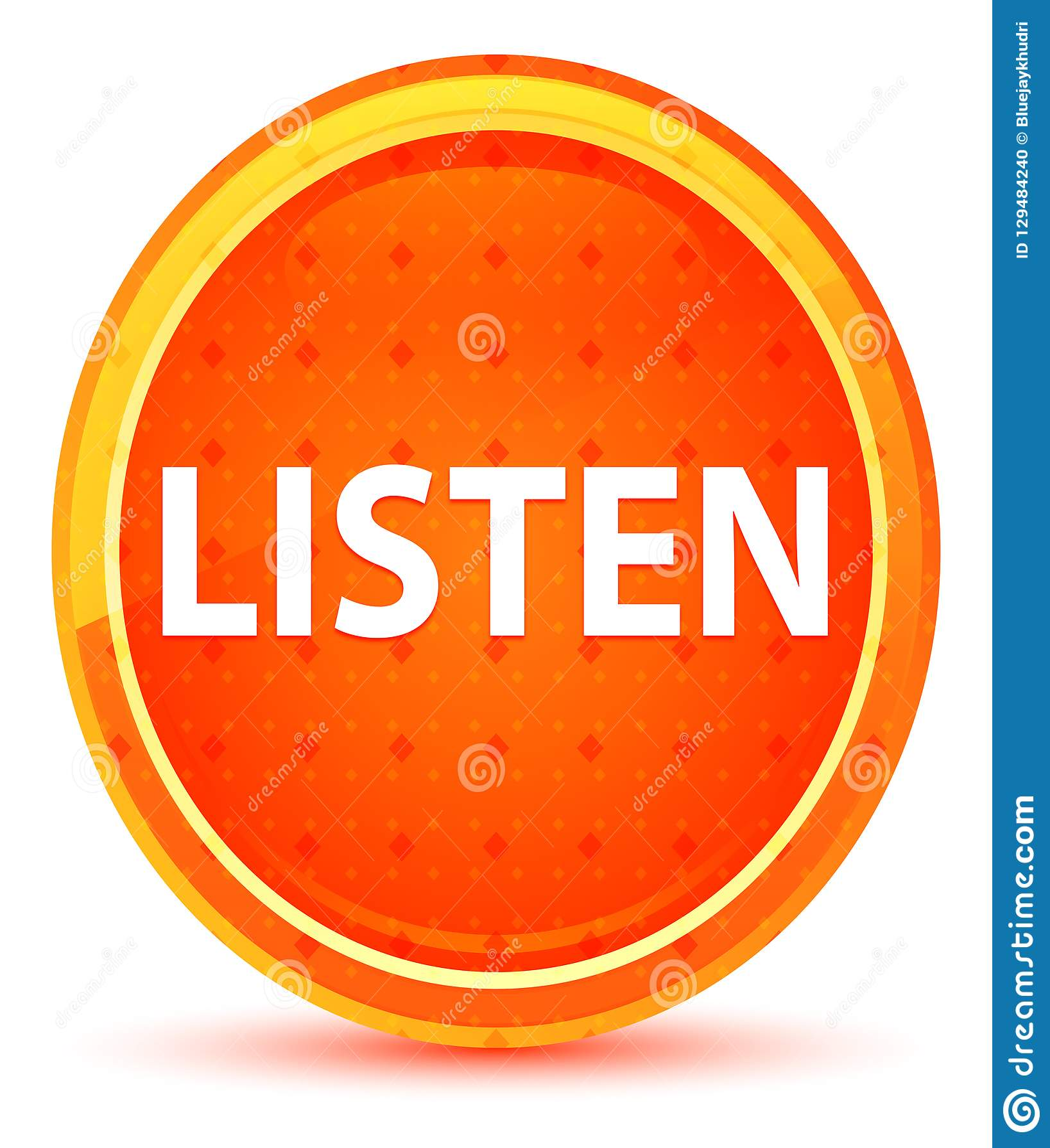 Lyssnar den naturliga orange runda knappen