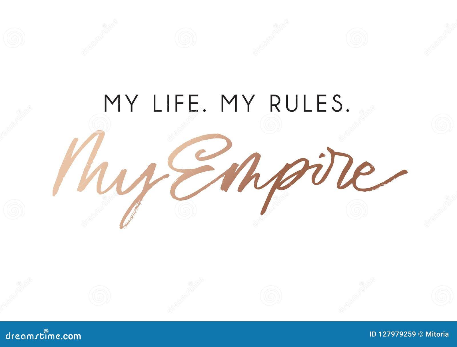Mój życie mój reguły mój imperium mody koszulki projekt z różanym złocistym literowaniem