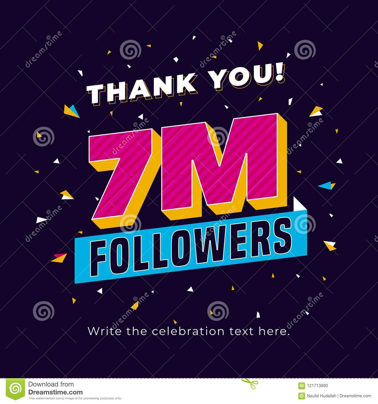 e334c7aa392 7m followers, seven million followers social media post background  template. Creative celebration typography design with confetti ornament for  online ...