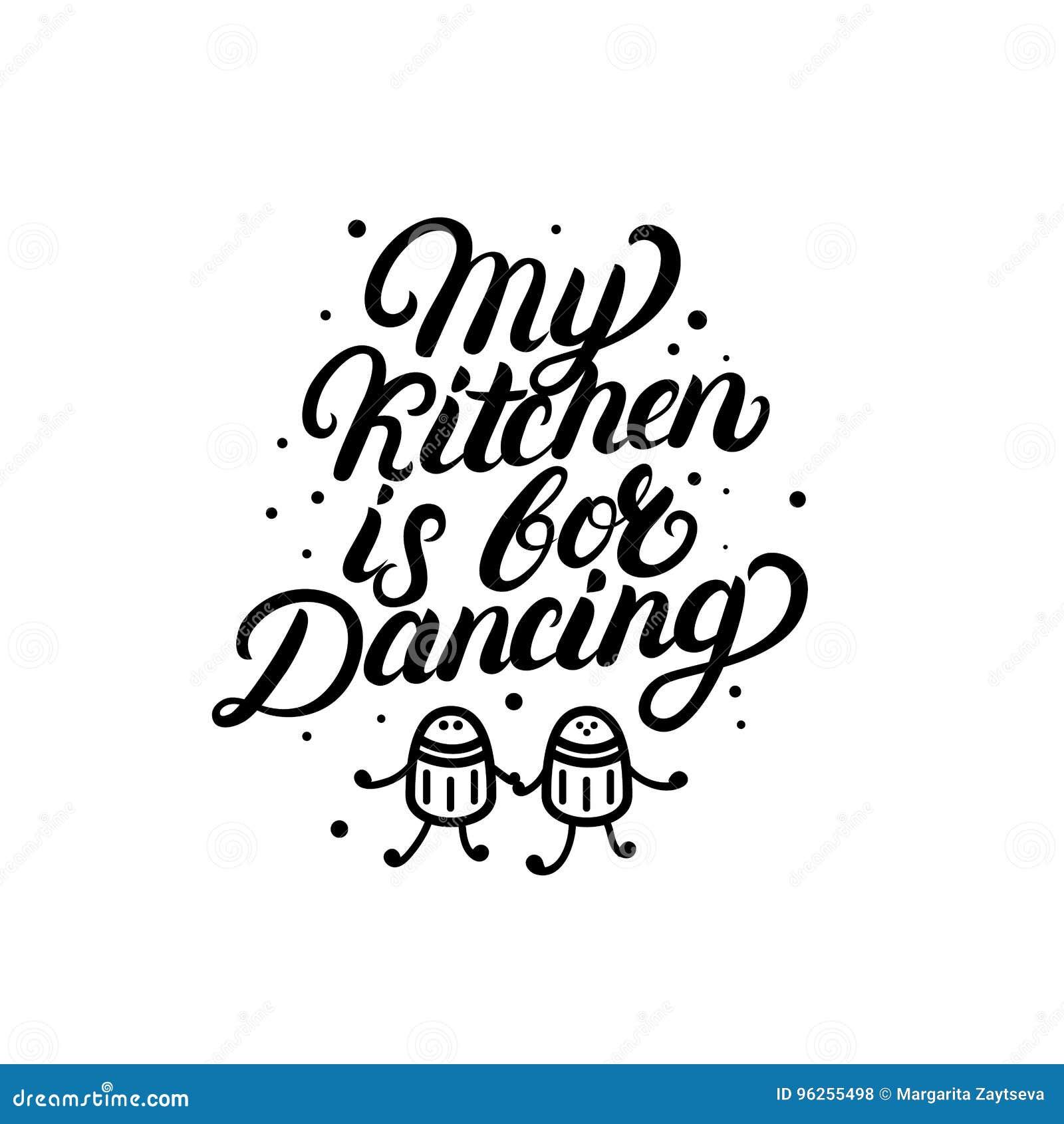 Ma Cuisine Est Pour La Citation De Danse De Lettrage écrite Par Main - Citation sur la cuisine