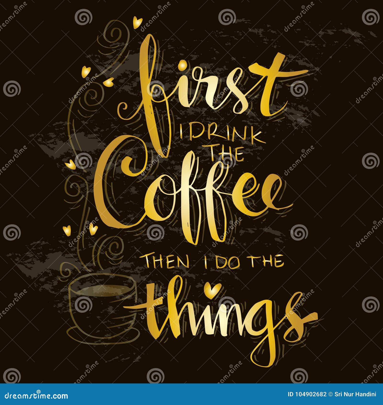 Maar eerste koffie