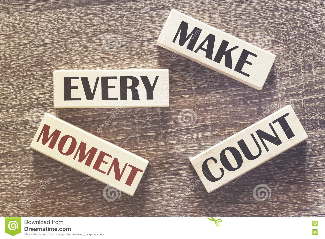 Every Moment Counts Quotes: Make Every Moment Count Motivational Message Stock Photo