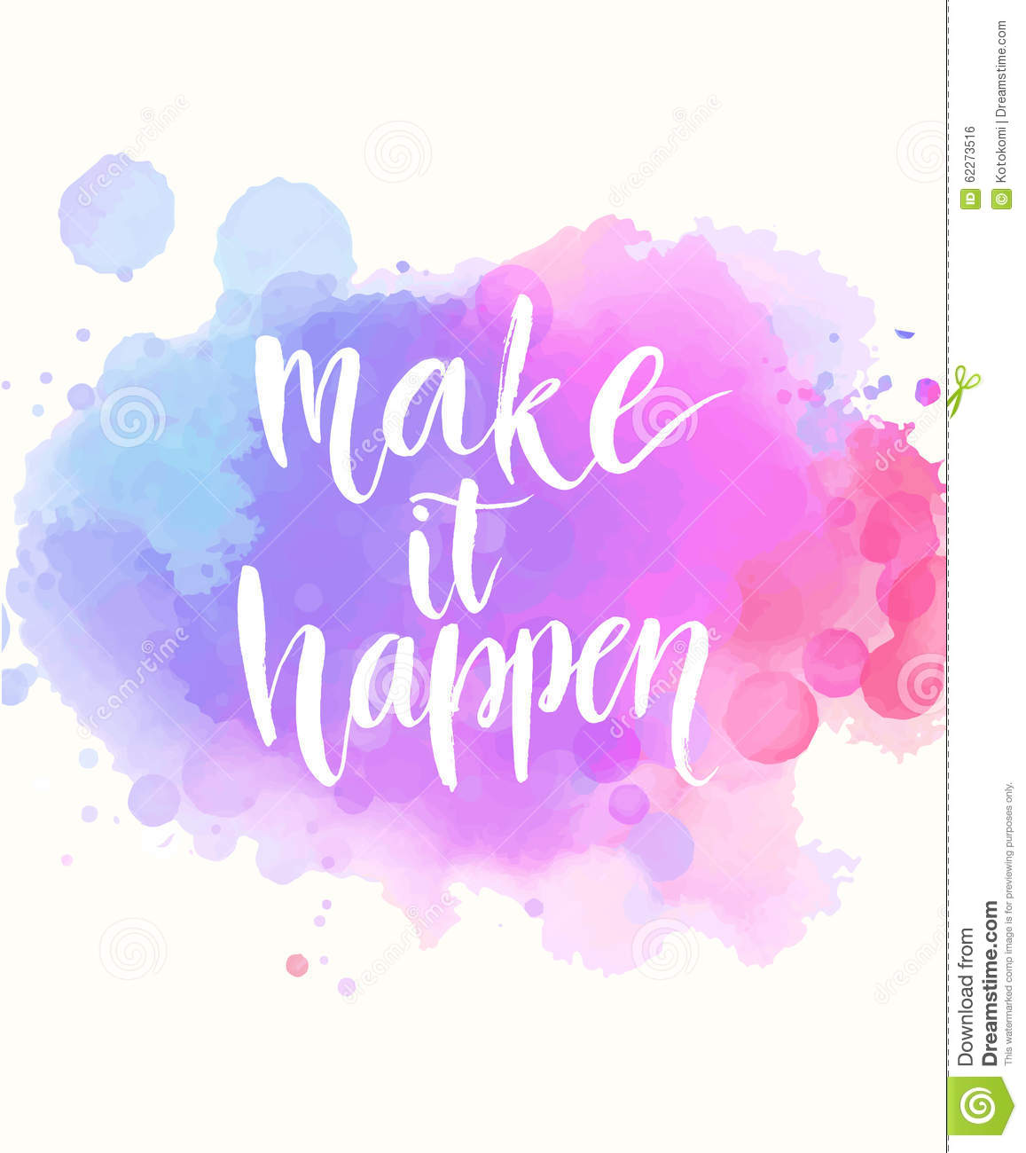 Make It Happen. Handwritten White Phrase On Pink Stock Vector - Image ...